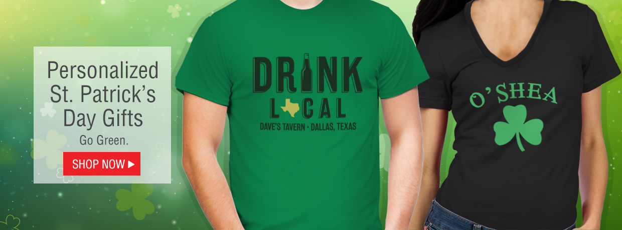 Celebrate St. Patrick's Day with all new Irish T-Shirts, Mugs, Beer Glasses, Signs and more!