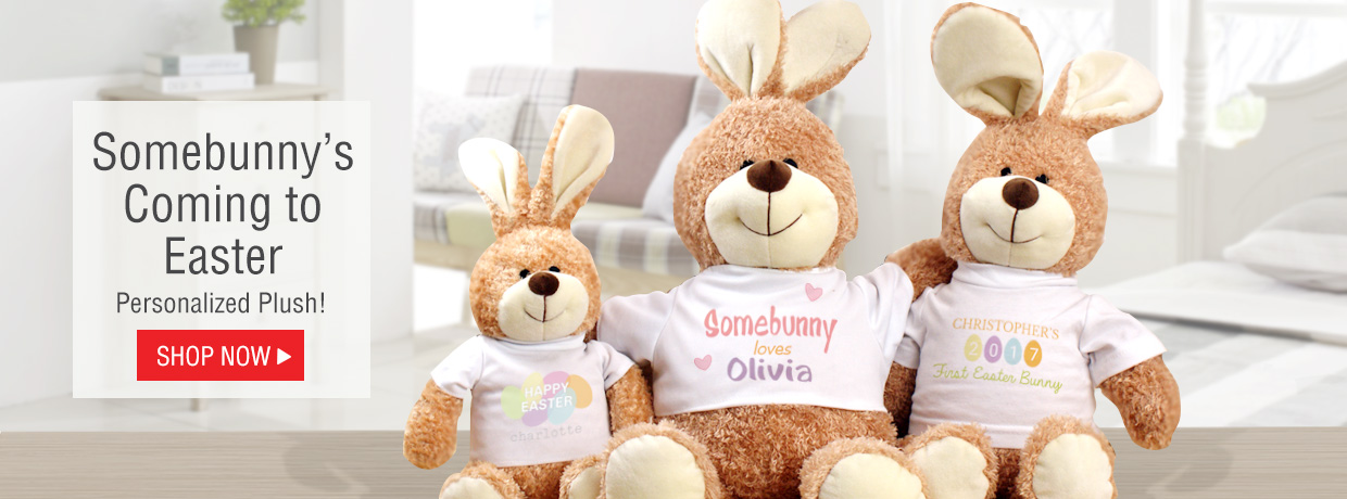 Easter Bunnies and Plush accompany Personalized Easter Gifts