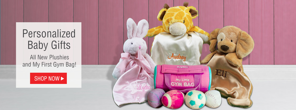 Personalized Baby Gifts featuring new blankets, plush, and more!