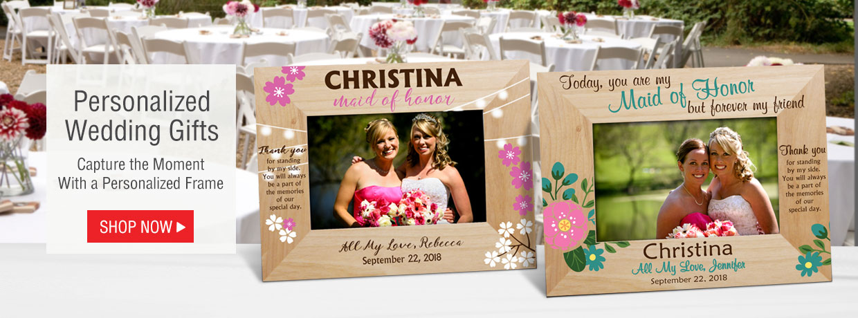 All new personalized wedding gifts including bridal party frames.