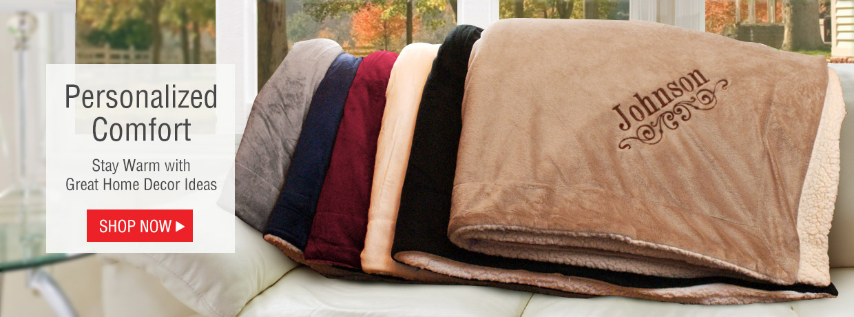 Personalized Sherpas and Blankets to keep you warm on an autumn night.