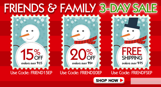 Friends and Family 3 Day Sale