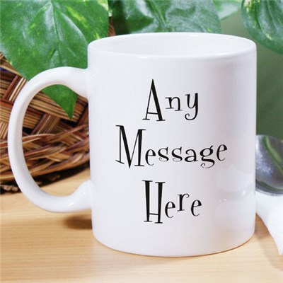 Personalized Message Coffee Cup