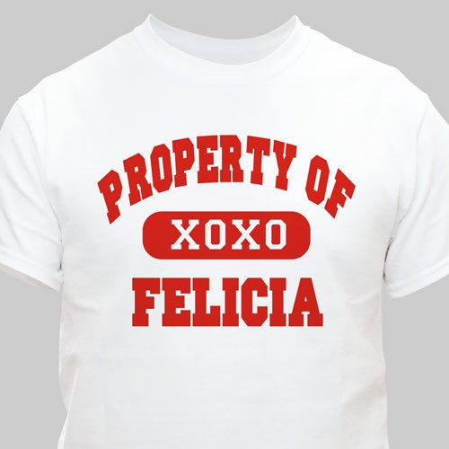 Property of My Valentine Personalized T-shirt