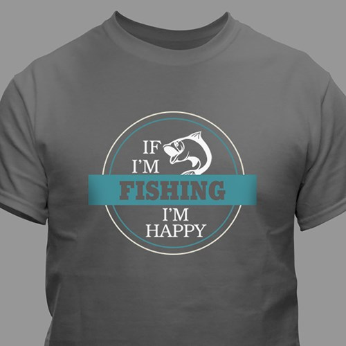 Personalized If I'm Happy T-shirt 310347X