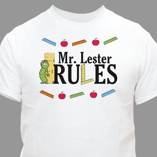 My Teacher Rules T-shirt
