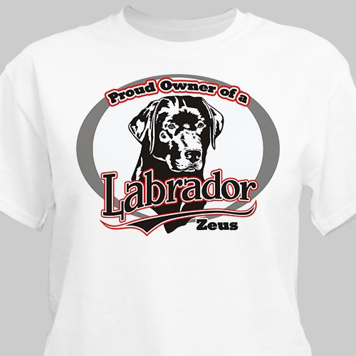 Personalized Proud Owner of a Labrador T-Shirt 36331LBX