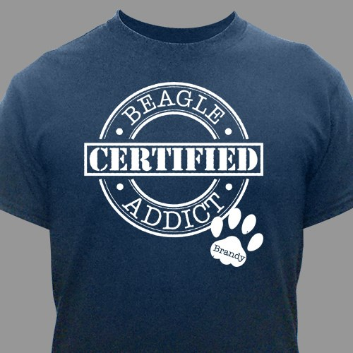 Personalized Certified Dog Addict T-Shirt 36655X