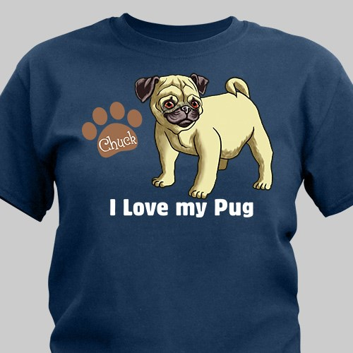 Personalized I Love My Pug T-Shirt 37070PUGX
