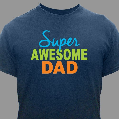 Personalized Super Awesome Dad T-Shirt 37735X