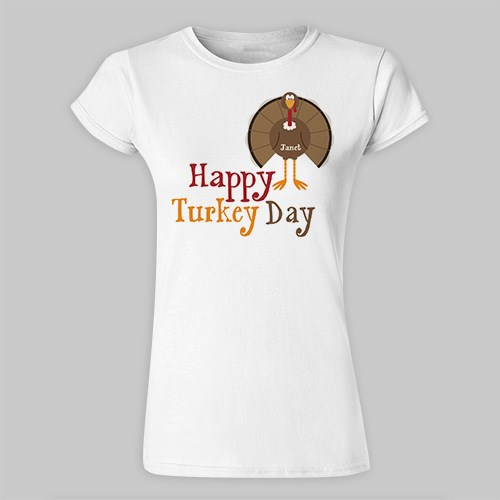 Personalized Happy Turkey Day Ladies Fitted T-Shirt 916060X