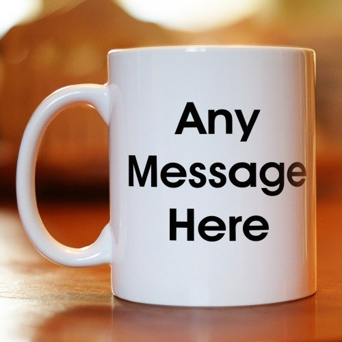 Personalized Message Mug