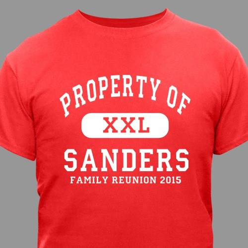 Personalized Property Of Family Reunion T-Shirt 34391X