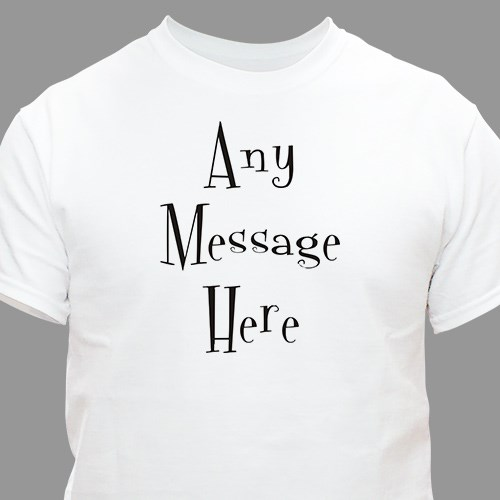 Personalized Mystical Message T-Shirt