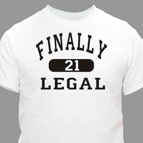 Finally Legal Personalized 21st Birthday T-Shirt