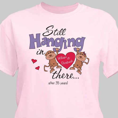 Still Hangin In There Personalized Anniversary T-shirt