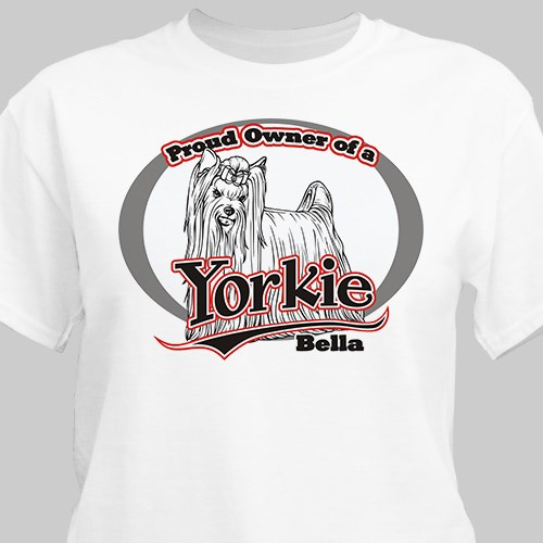 Personalized Proud Owner of a Yorkie T-Shirt 36331YRX