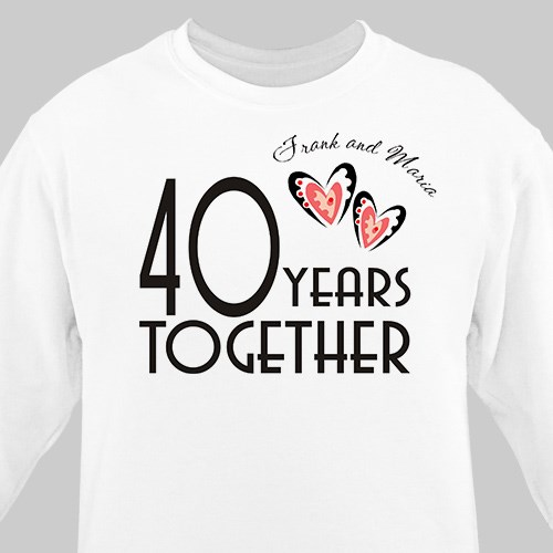Years Together Personalized Anniversary Sweatshirt