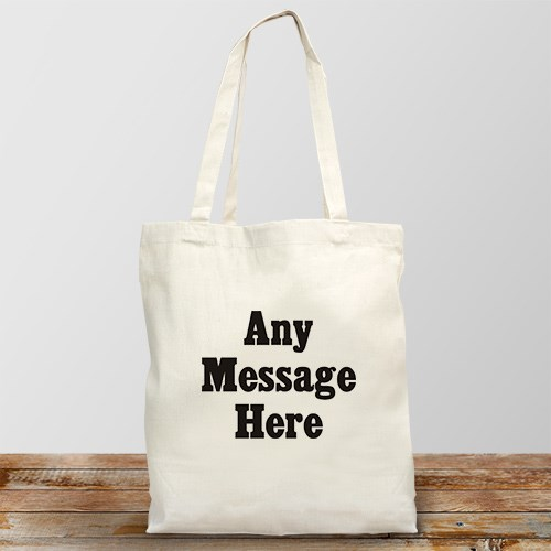 Standard Message Personalized  Canvas Tote Bag