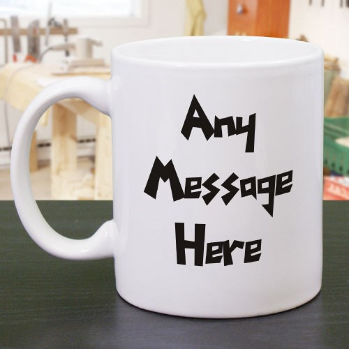 Personalized Funky Message Coffee Mug