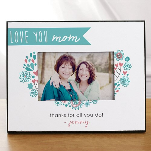 Personalized Love You Mom Frame 493920