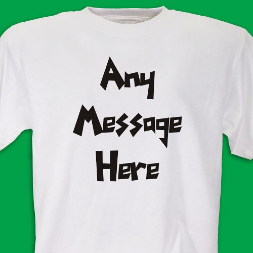 Personalized Message T Shirt