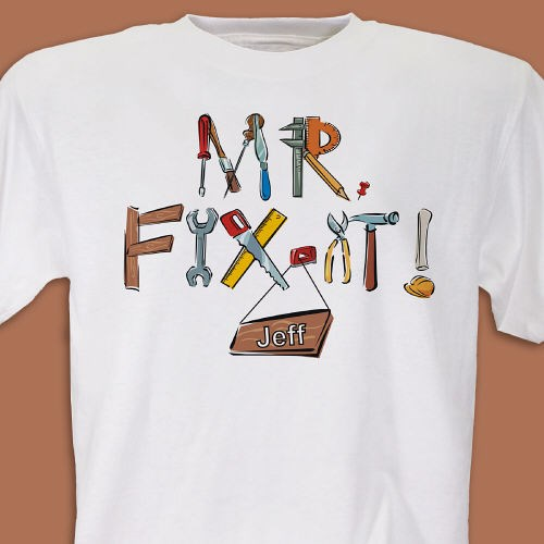 Personalized Mr. Fix-It Shirts for Dad, Grandpa or Brother